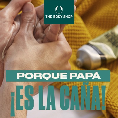 Día del Padre en The Body Shop